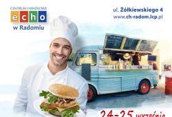 Zlot Foodtrucków w CH ECHO Radom 24-25 września